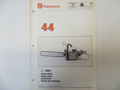 Husqvarna 44 Chainsaw Spare Parts List For Model 44 Chainsaw Genuine 1984