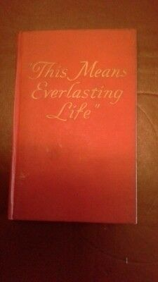 Everlasting Life Jehovah's Witnesses 1950