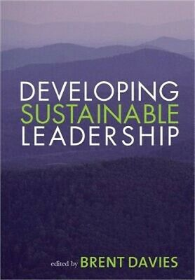 Developing Sustainable Leadership (Paperback or Softback)