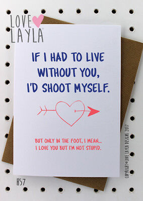Greeting Card/Birthday Card/Anniversary card/Novelty/Funny/Humour/Love Layla/H57