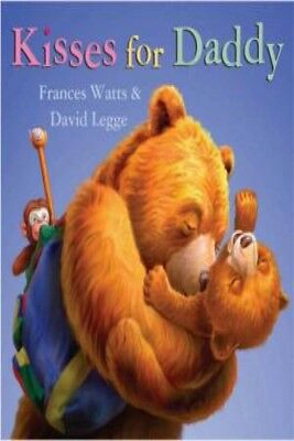 Kisses For Daddy by Frances Watts [Hardcover]
