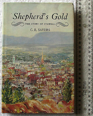 SHEPHERD'S GOLD The Story of Stawell [SAYERS]1986 reprint =corrected '2nd'edit'n