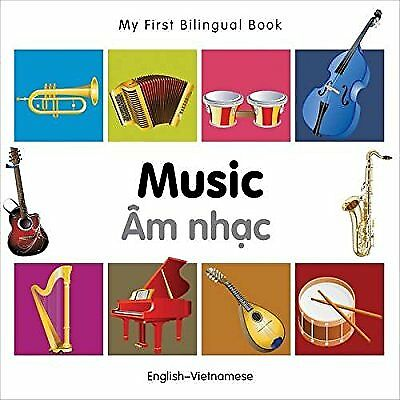 My First Bilingual Book - Music: English-Vietnamese, Milet, New Book