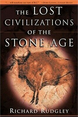 The Lost Civilizations of the Stone Age (Paperback or Softback)