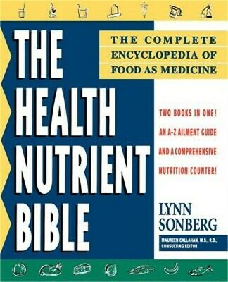 Health Nutrient Bible: The Complete Encyclopedia of Food as Medicine (Paperback