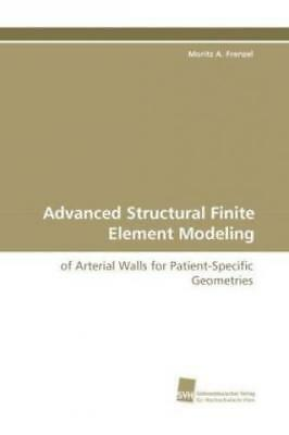 Advanced Structural Finite Element Modeling of Arterial Walls for Patient-S 1002