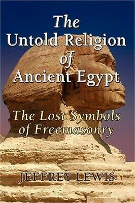 The Untold Religion of Ancient Egypt (Paperback or Softback)