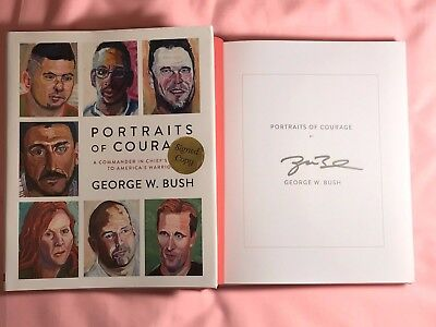 Signed President George W. Bush Portraits of Courage Book