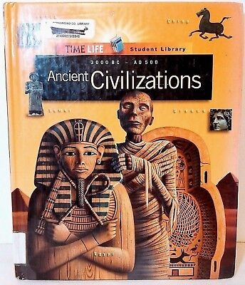 Ancient Civilizations: 3000 Bc-Ad 500 Time-Life Student Library 1998