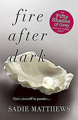 Fire After Dark (After Dark Book 1), Matthews, Sadie, Used; Very Good Book