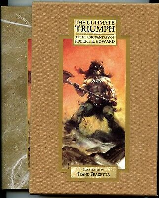 The Ultimate Triumph REHoward, Illustrated by Frank Frazetta. Slipcased1395/1500