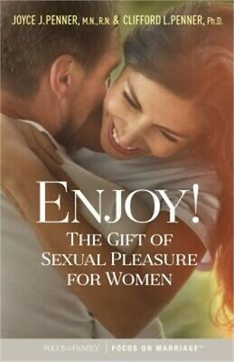Enjoy!: The Gift of Sexual Pleasure for Women (Paperback or Softback)