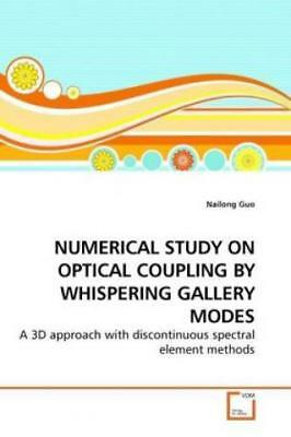 NUMERICAL STUDY ON OPTICAL COUPLING BY WHISPERING GALLERY MODES A 3D approa 1050
