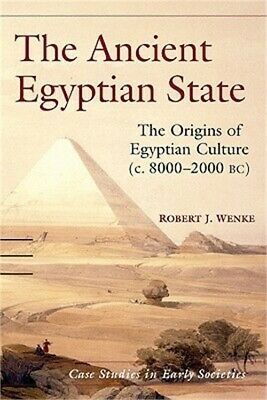 The Ancient Egyptian State: The Origins of Egyptian Culture (c. 8000-2000 BC) (P