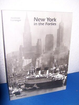 Andreas Feininger;NEW  YORK in the Forties