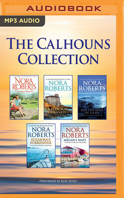 The Calhouns Collection: Courting Catherine, a Man for Amanda, for the Love of L