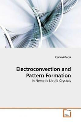 Electroconvection and Pattern Formation In Nematic Liquid Crystals 1021