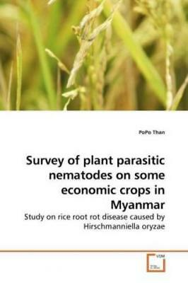 Survey of plant parasitic nematodes on some economic crops in Myanmar Study 1015