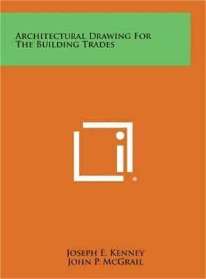 Architectural Drawing for the Building Trades (Hardback or Cased Book)