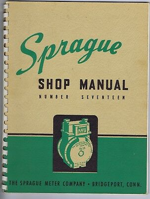 Sprague Meter shop manual No. 17 repairs parts diagrams gas meters