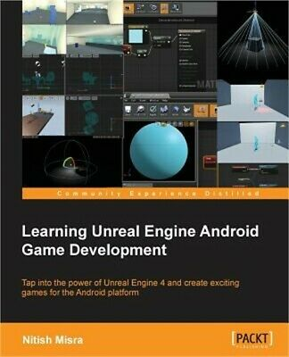 Learning Unreal Engine Android Game Development (Paperback or Softback)