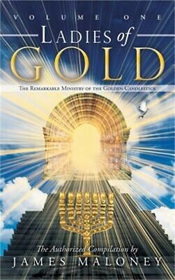 Ladies of Gold, Volume 1: The Remarkable Ministry of the Golden Candlestick (Har