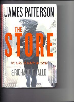 The Store by James Patterson & Richard dilallo (2017, Hardcover) First Edition