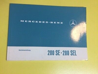Original Vintage Mercedes 280 SE and 280 SEL owner's Manual German Text Orignal