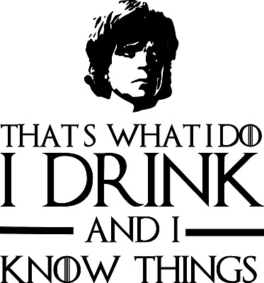 Tyrion Lennister Know things ca 17 x 17 m Game of Thrones ANSEHEN