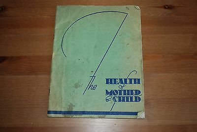 The Health of Mother & Child, Vintage.