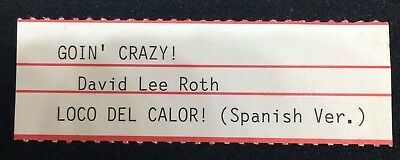"DAVID LEE ROTH: Goin' Crazy / Loco Del Calori - Jukebox Title Strip for 7"" 45RPM"