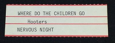 "HOOTERS: Where Do The Children Go - Jukebox Title Strip for 7"" 45RPM, NEW"