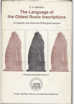 The Language Of The Oldest Runic Inscriptions by E. A. Makaev (paperback, 1996)
