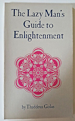 The Lazy Man's Guide to Enlightenment by Thaddeus Golas (1972, Paperback)