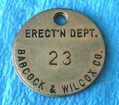 Vintage Tool Check Brass Tag BABCOCK & WILCOX; WWII US Navy Military Boilers