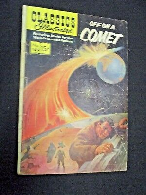 OFF ON A COMET # 149 Classic Illustrated JULES VERNE G/VG HRN 149 FIRST EDITION