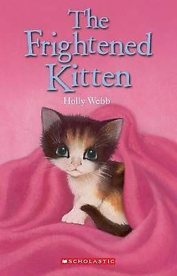 The Frightened Kitten by Holly Webb (Paperback, 2013) Early Readers New Book!