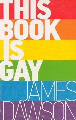 This Book is Gay by James Dawson BRAND NEW BOOK (Paperback, 2014)
