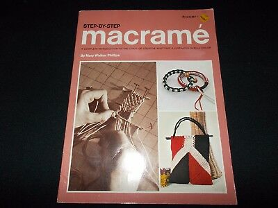 Vintage Book~Step-By-Step Macrame~Mary Walker Phillips~Techniques~Projects~1977
