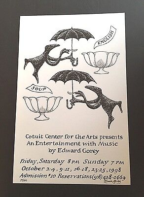 Edward Gorey *English Soup* poster -LTD ED. - ILLUSTRATED & SIGNED BY GOREY-RARE