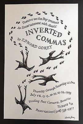 Edward Gorey *Poster for Inverted Commas* ILLUSTRATED & SIGNED BY GOREY - RARE