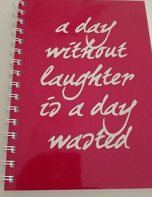 2018 diary pink 'a day without laughter is a day wasted' quote A5