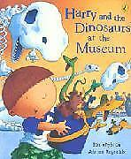 Harry and the Dinosaurs at the Museum, Whybrow, Ian, New Book