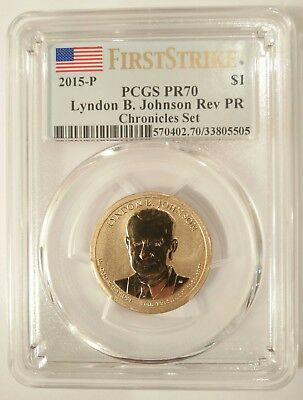 2015-P First Strike Coin Chronicles Lyndon Johnson Reverse Proof PCGS PR70 MS70