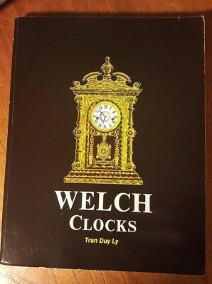 Welch Clocks by Tran Duy Ly - Includes 1992 Price Up-Date