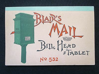 Vintage Blairs Mail Bill Head Tablet # 532. Date Unknown. Early 1900S?
