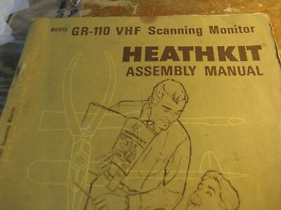 HEATHKIT MANUAL FOR GR-110 VHF Scanning Monitor (full manual)  free shipping
