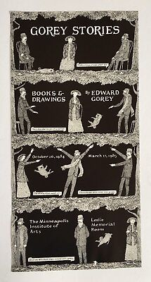 Edward Gorey *Poster for Gorey Stories-Books&Drawings* - ILLUS. BY GOREY- V.RARE