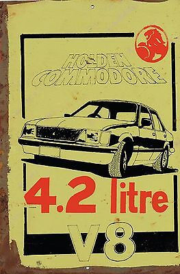 Holden Commodore 4.2 litre Metal  Sign  20x 30 cm