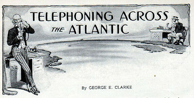 1911 Article -Telephoning Across the Atlantic -3 page article  --l-129